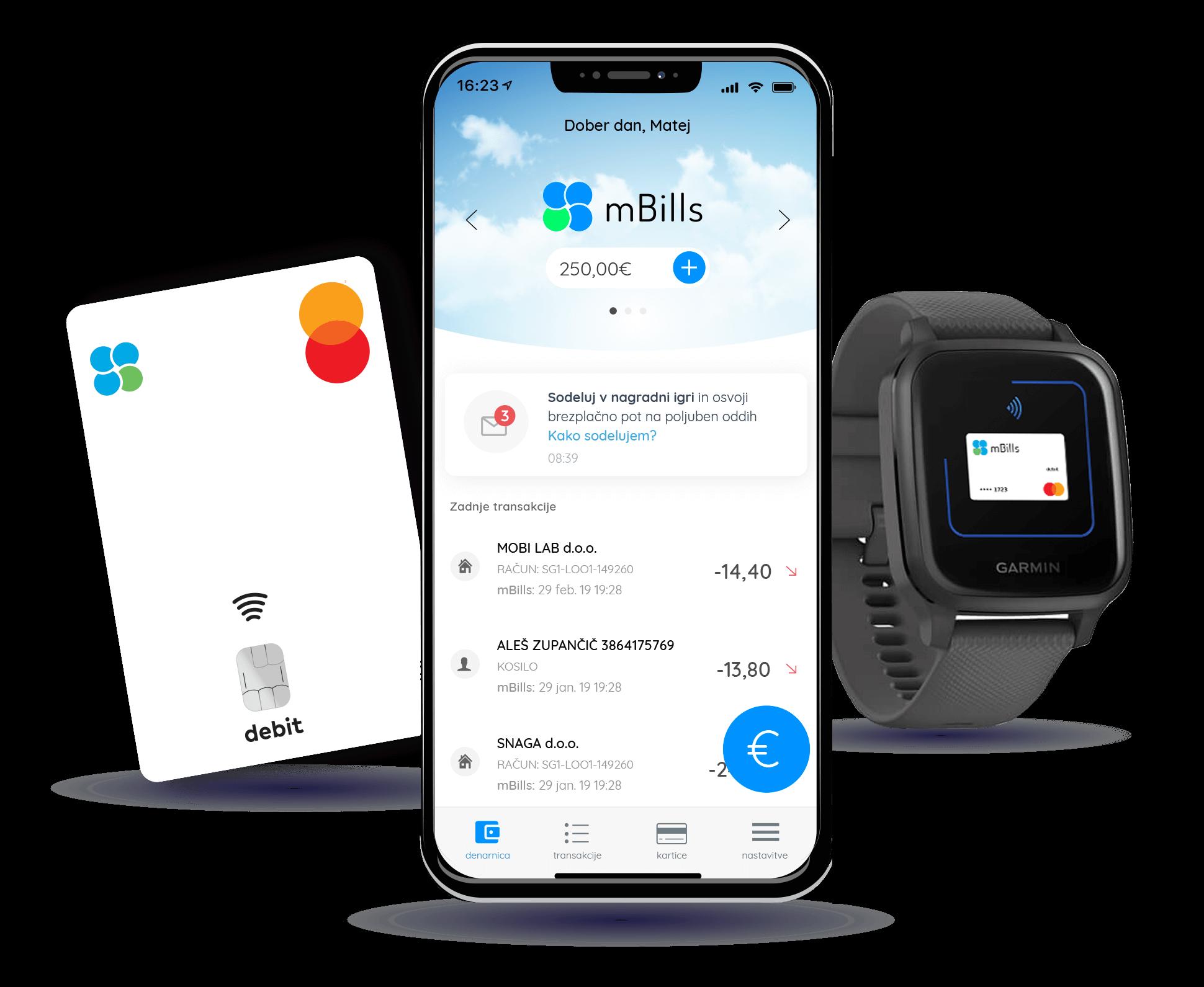Aplikacija mBills, kartica mBills in pametna ura z aktiviranim načinom za plačevanje
